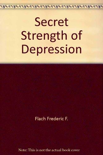 9780553259353: The Secret Strength of Depression