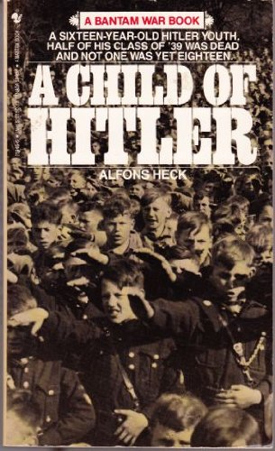 9780553259469: A Child of Hitler: Germany in the Days When God Wore a Swastika (A Bantam war book)