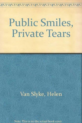 9780553259568: Public Smiles, Private Tears