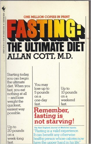 9780553259674: Fasting: The Ultimate Diet