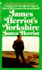 James Herriot's Yorkshire (0553259814) by James Herriot