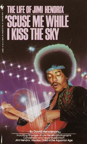 9780553259858: 'Scuse Me While I Kiss the Sky: The Life of Jimi Hendrix