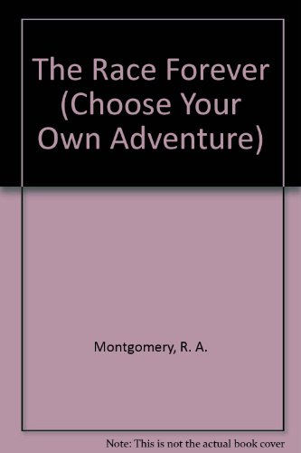 9780553259889: Race Forever (Choose Your Own Adventure #7)