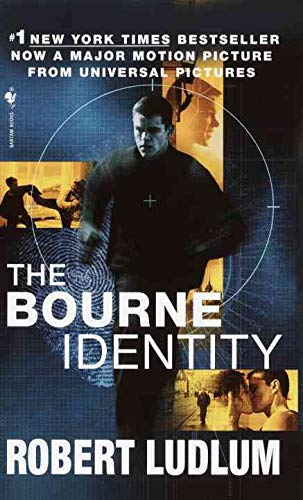 The Bourne Identity: Jason Bourne Book #1: Robert Ludlum