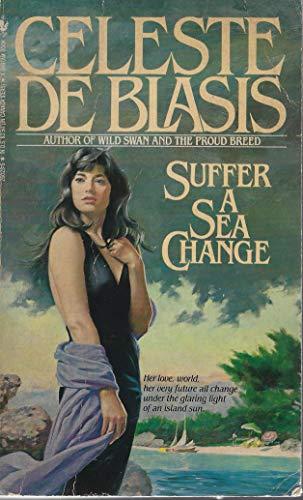 9780553260236: Suffer a Sea Change