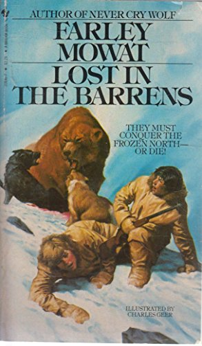 Lost in the Barrens (0553260677) by Farley Mowat