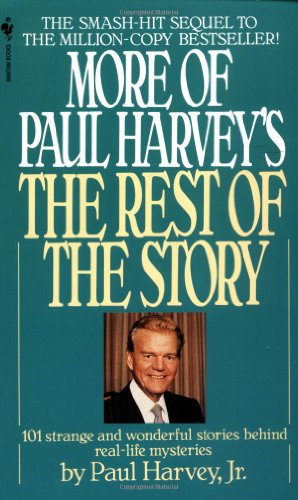 9780553260748: More of Paul Harvey's The Rest of the Story