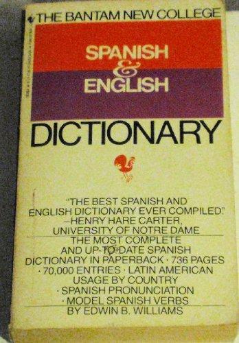 The Bantam New College Spanish & English