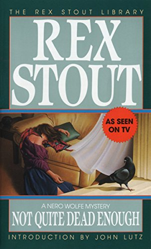 9780553261097: Not Quite Dead Enough (The Rex Stout Library: a Nero Wolfe Mystery)