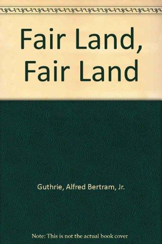 9780553261189: Fair Land, Fair Land