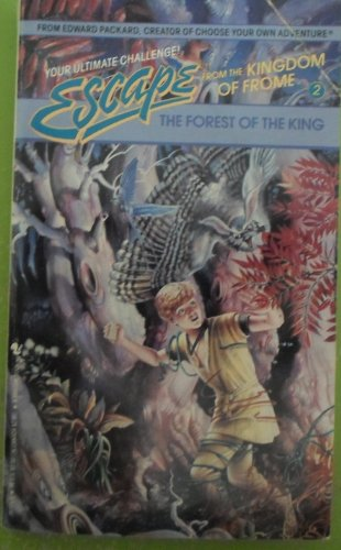 The Forest of the King (Escape from the Kingdom of Frome 2)