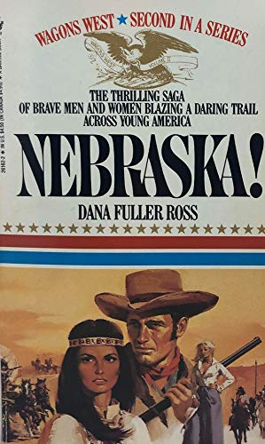 9780553261622: NEBRASKA! (Wagons West Series No. 2)