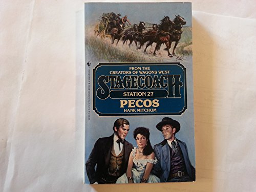 9780553261936: Pecos (Stagecoach Station, No. 27)