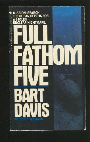 Full Fathom Five (SIGNED): Davis, Bart