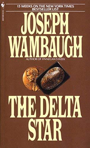 Delta Star, The: Joseph Wambaugh