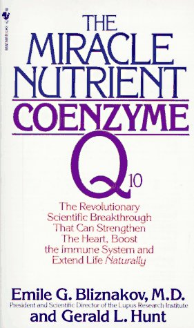 9780553262339: The Miracle Nutrient: Coenzyme Q10