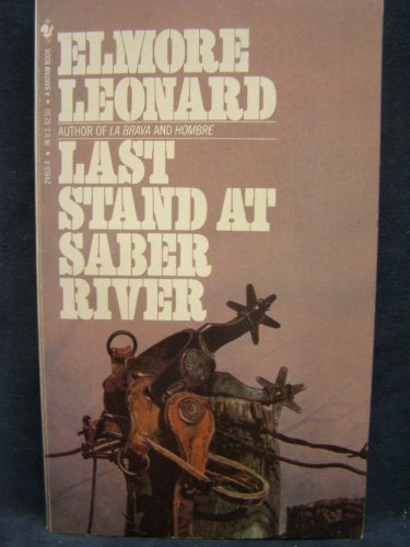 9780553262575: Last Stand at Saber River