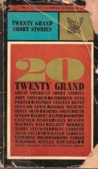 Twenty Grand: Great American Short Stories: Steinbeck, John; Porter,
