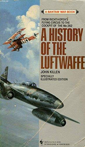 A History of the Luftwaffe: Killen, John