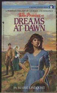 Dreams at Dawn (Texas Promises, Book 1): Lindquist, Marie