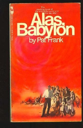 9780553263145: Alas, Babylon