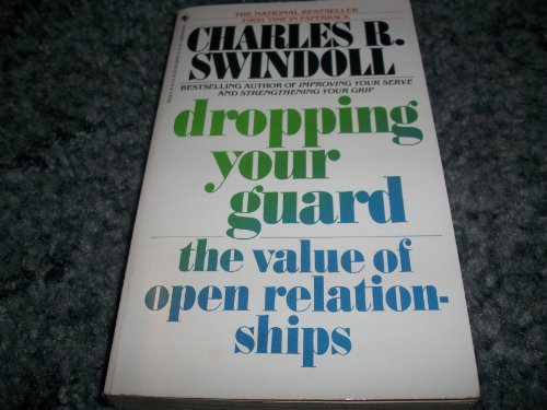 9780553263244: Dropping Your Guard: The Value of Open Relationships