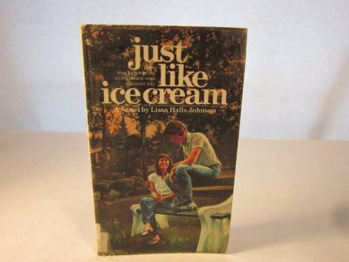 9780553263596: Just Like Ice Cream