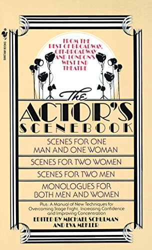 The Actor's Scenebook: Scenes and Monologues From Contemporary Plays (0553263668) by Michael Schulman; Eva Mekler