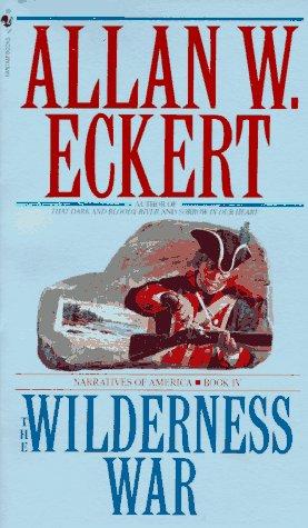9780553263688: The Wilderness War: Narratives of America, Book 4