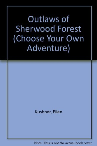 Outlaws of Sherwood Forest (0553263889) by Kushner, Ellen