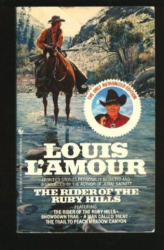 The Rider of the Ruby Hills: Louis L'Amour