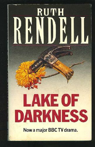 Lake of Darkness by Rendell, Ruth: Ruth Rendell