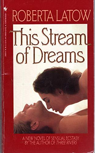 This Stream of Dreams: Roberta Latow