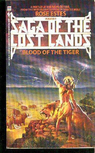 BLOOD OF THE TIGER (Saga of the Lost Lands)