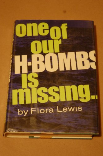 One of Our H-Bombs is Missing: Lewis, Flora