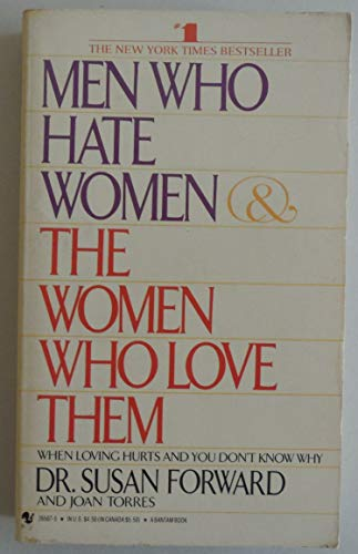 9780553265071: Men Who Hate Women & the Women Who Love Them