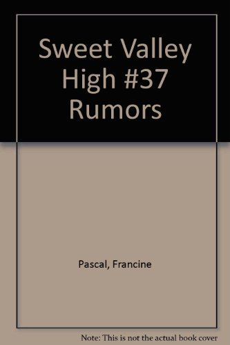 9780553265309: Rumors (Sweet Valley High, No. 37)