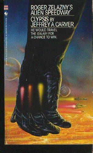 9780553265361: Clypsis (Roger Zelazny's Alien Speedway #1)