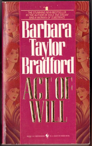 Act of Will: Bradford, Barbara Taylor