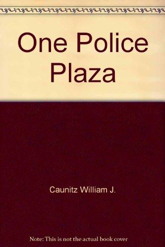 ONE POLICE PLAZA: Caunitz, William