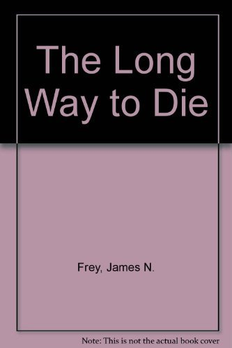 9780553265644: The Long Way to Die