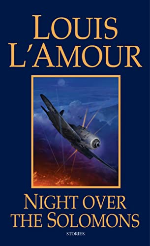 Night Over the Solomons: Stories (0553266020) by Louis L'Amour