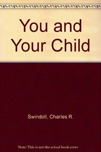 9780553266078: You and Your Child