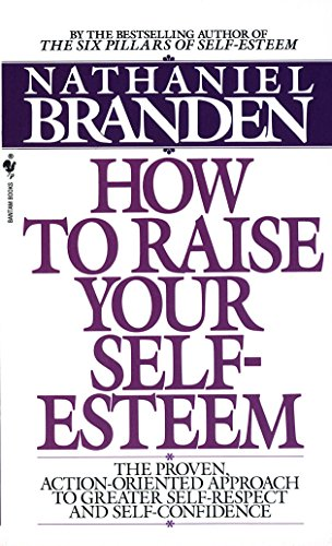 9780553266467: How to Raise Your Self-Esteem