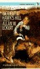 9780553266962: Incident at Hawk's Hill (A Bantam Starfire Book)
