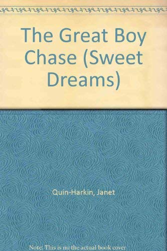 9780553267433: The Great Boy Chase (Sweet Dreams, No. 93)