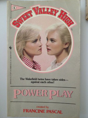 9780553267464: POWER PLAY # 4 (Sweet Valley High (Numbered Paperback))