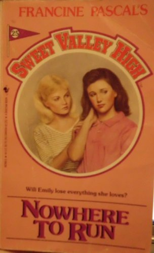 9780553267488: Nowhere to Run (Sweet Valley High, No.25)