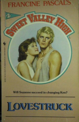 Lovestruck (Sweet Valley High #27) (0553267507) by Pascal, Francine