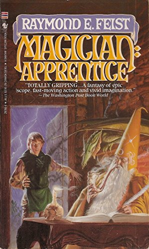 Magician: Apprentice (The Riftwar Saga, Volume 1): Raymond E. Feist